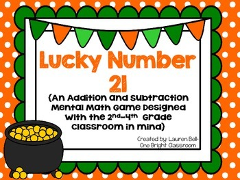 Lucky Number 21 {A Mental Math Game for the 2nd-4th Grade