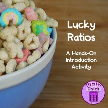 Lucky Ratios- A Hands-On Introduction to Ratios TEKS 6.4B 6.4E RATIOS ONLY