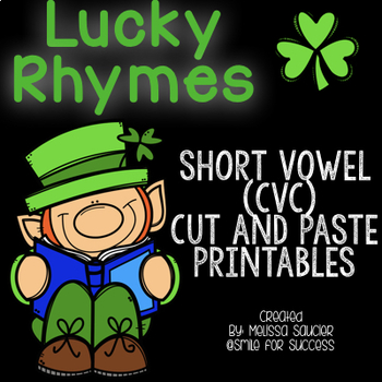 Lucky Rhymes {CVC Cut & Paste Worksheets}