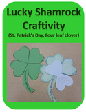 Lucky Shamrock Craftivity (St. Patrick's Day, four leaf clover)