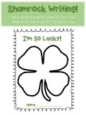 Lucky Shamrock Writing Activity