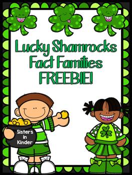 Lucky Shamrocks Fact Families - FREEBIE!