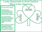 Lucky Shamrocks to Build Positive Vibes in the Classroom