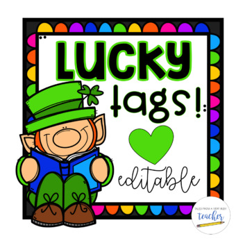 Lucky Tags for March {Editable}