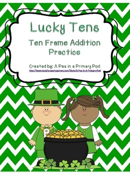 Lucky Tens - Ten Frame Addition Practice