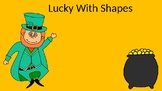 Lucky With Shapes