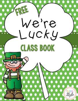 We're Lucky Class Book