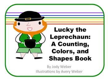 St. Patrick's Day Numbers, Colors, and Shapes Book