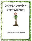 Lucky the Leprechaun Money Activities!