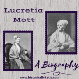 Lucretia Mott: A Biography