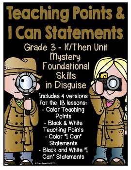 Lucy 3rd Grade Mystery If/Then Teaching Points & I Can Statements