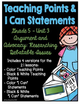 Lucy 5th Grade Unit 3 Teaching Points & I Can Statements