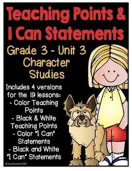 Lucy 3rd Grade Unit 3 Teaching Points & I Can Statements