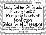 Lucy Calkins Unit Plans: 5th Grade Reading Unit 2-Moving Up Levels Nonfiction