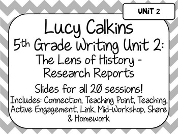 Lucy Calkins Unit Plans: 5th Grade Writing Unit 2 - The Lens of History