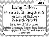 Lucy Calkins Unit Plans: 5th Grade Writing Unit 2 - The Le