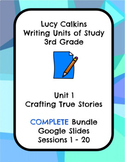 Lucy Calkins Crafting True Stories Narrative Writing Grade 3 COMPLETE slides
