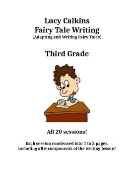 Lucy Calkins - Fairy Tale Writing