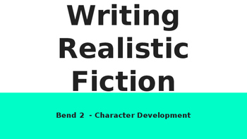 Lucy Calkins Fiction Writing PPT - Bend 1 and 2