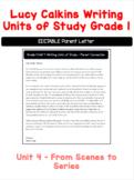 Lucy Calkins Grade 1 Unit 4 Writing - EDITABLE Parent Letter