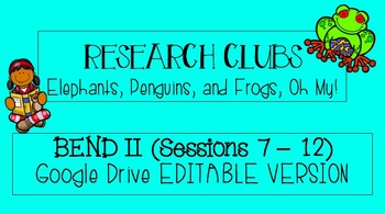Lucy Calkins Grade 3 Research Clubs GOOGLE SLIDES BEND 2 SESSIONS 7-12