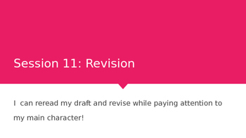Lucy Calkins Grade 4 The Arc of Story: Writing Realistic Fiction Session 11 PPT