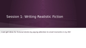 Lucy Calkins Grade 4 The Arc of Story: Writing Realistic Fiction Session 1PPT