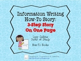 Lucy Calkins Information Writing, How-To Book: 3-Step Story on One Page