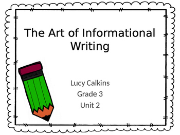 Lucy Calkins Informational Writing (Grade 3)