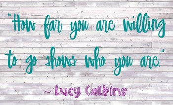 Lucy Calkins Inspirational Quote Poster