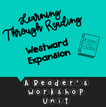 5th Grade Learning Through Reading (Westward Expansion) Lesson Plans