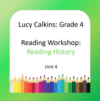 Lucy Calkins Lessons 4th Grade Reading Workshop: Reading History