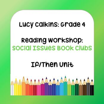 Lucy Calkins Lesson Plans - 4th Grade Reading Workshop: Social Issues Book Clubs
