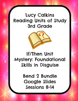 Lucy Calkins Mystery: Foundational Skills Reading 3rd Grade Bend 2 Slides