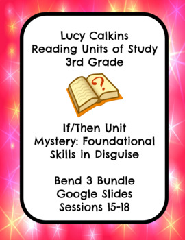 Lucy Calkins Mystery: Foundational Skills Reading 3rd Grade Bend 3 Slides