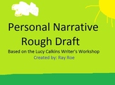 Lucy Calkins Personal Narrative Rough Draft Packet