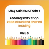 Lucy Calkins Plans-2nd Grade Reading Workshop-Read Aloud & Shared Reading Unit 3