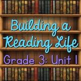 Building a Reading Life: Grade 3 - Unit 1 Lesson Plan Bund