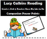 Lucy Calkins Reading PowerPoint Unit 3:  Readers Have Big Jobs to Do