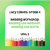 Lucy Calkins Lesson Plans - 4th Grade - Reading Workshop: Reading the Weather