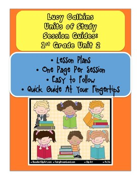 Lucy Calkins Reading Units of Study First Grade Unit 2 Lesson Plans of Sessions