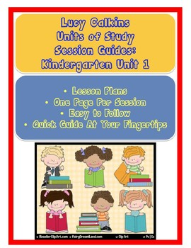 Lucy Calkins Reading Units of Study Kindergarten Unit 1 Lesson Plans of Sessions