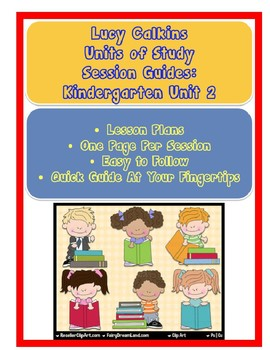 Lucy Calkins Reading Units of Study Kindergarten Unit 2 Lesson Plans of Sessions