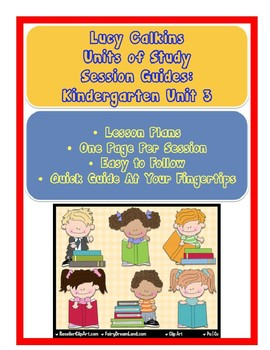Lucy Calkins Reading Units of Study Kindergarten Unit 3 Lesson Plans of Sessions