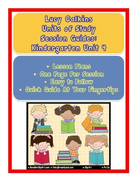 Lucy Calkins Reading Units of Study Kindergarten Unit 4 Lesson Plans of Sessions