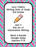 Lucy Calkins The Art of Information Writing 3rd Grade Bend 4 Slides