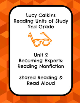Lucy Calkins Unit 2 Reading: Becoming Experts, 2nd Grade Read Aloud Slides