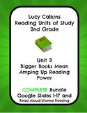 Lucy Calkins Unit 3 Reading: Bigger Books, 2nd Grade COMPLETE Slides