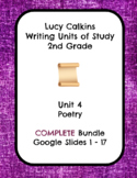 Lucy Calkins Unit 4 Poetry Writing Grade 2 COMPLETE Bundle