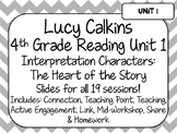 Lucy Calkins Unit Plans: 4th Grade Reading Unit 1- Interpreting Characters